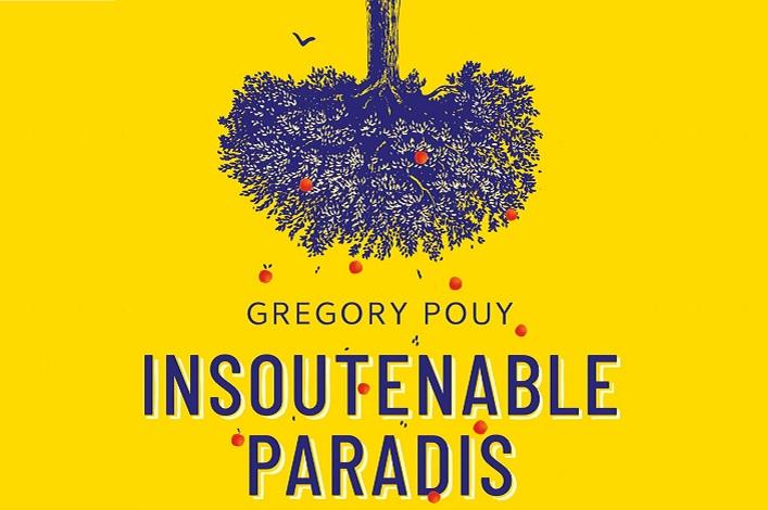 [Les livres du changement]  L'insoutenable Paradis  de Grégory Pouy