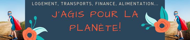 La série d'été : J'agis pour la planète